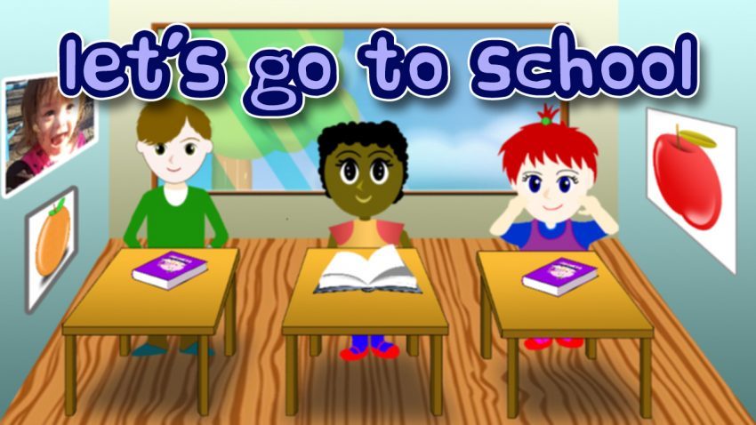 Let's Go To School Song